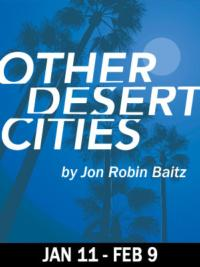 SpeakEasy Stage Company Presents OTHER DESERT CITIES, Now thru 2/9