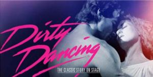 Tickets for DIRTY DANCING's Fall Run at Orpheum Theatre On Sale Today