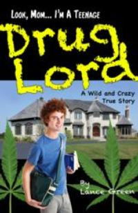 Lance Green Releases Memoir, 'Look, Mom…I'm a Teenage Drug Lord'