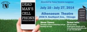 Sarah Ruhl's DEAD MAN'S CELL PHONE Returns to Chicago, 7/11-27