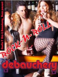 Studio 7Arts Presents an Evening of Rock'N Roll Debauchery at The Cutting Room, 8/9