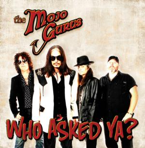 Mojo Gurus Set to Release New Album, 'Who Asked Ya?' 9/16