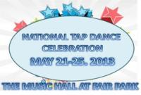 National Tap Dance Celebration 2013 Set for Music Hall at Fair Park, 5/21-25
