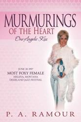 P. A. Ramour Releases MURMURINGS OF THE HEART