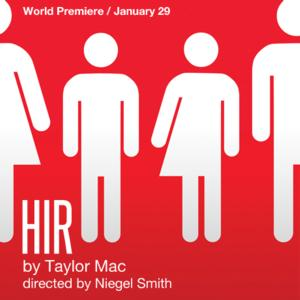 Magic Theatre to Present World Premiere of HIR, Begin. 1/29