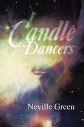 Neville Green's CANDLE DANCERS is Released
