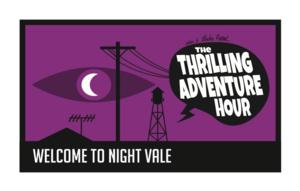 THRILLING ADVENTURE HOUR & WELCOME TO NIGHT VALE to Return to San Diego Comic-Con on 7/26