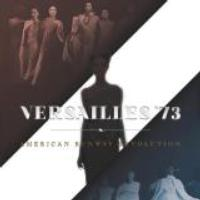 VERSAILLES '73: AMERICAN RUNWAY REVOLUTION to Be Released on iTunes, 2/12
