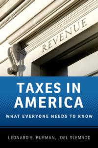 Lawyers Burman and Slemrod's TAXES IN AMERICA Offers Explanation on US Tax System