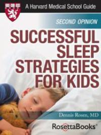 Harvard Health Publications and RosettaBooks Release SUCCESSFUL SLEEP STRATEGIES FOR KIDS