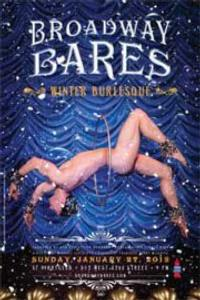 BROADWAY BARES: WINTER BURLESQUE Adds 2nd Show, 1/27