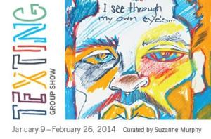 The Fountain Gallery Presents TEXTING, Now thru 2/26