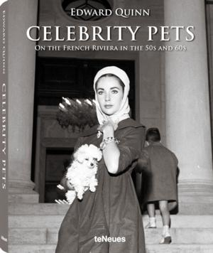 Edward Quinn Releases New Book on CELEBRITY PETS ON THE FRENCH RIVIERA IN THE 50s AND 60S