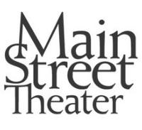 Main Street Theater Announces 38th MainStage Season and 33rd Theater for Youth Season