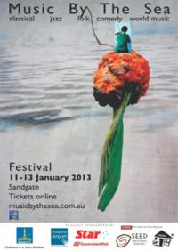 Music By The Sea Festival 2013 Comes to Brisbane, Now thru Jan 13
