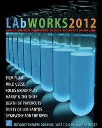 Katselas Theatre Company's  LAb Works 2012 Kicks Off 8/10