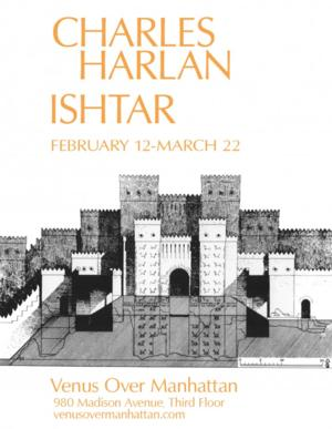 Venus Over Manhattan Presents ISHTAR, 2/12-3/22
