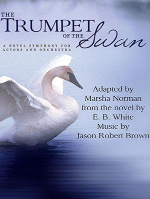 Lexy Fridell, Steven Weber and More to Star in THE TRUMPET OF THE SWAN at the Wallis, 5/3-4