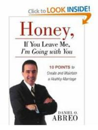 New Marriage Guide - HONEY IF YOU LEAVE ME, I'M GOING WITH YOU Now Available