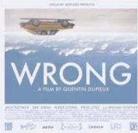 Drafthouse Acquires Rights to New Feature Film WRONG