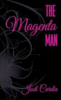 Mother Succumbs to White-Hot Affair in Jodi Cardin's Debut Novel, THE MAGENTA MAN