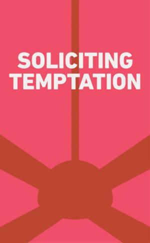 BWW Reviews: Tarragon's SOLICITING TEMPTATION