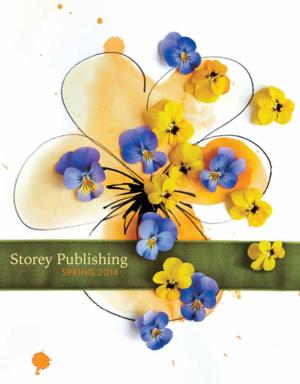 Storey Publishing Releases Spring 2014 Catalog