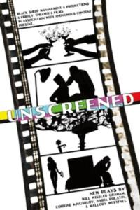 UNSCREENED to Return With 4 World-Premiere Short Plays, 3/24