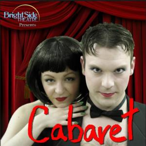 BrightSide Theatre Presents CABARET, Now Through 6/29