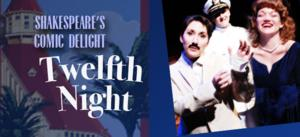 Lamb's Players Offers $12 Student Tickets to TWELFTH NIGHT, Playing thru 7/6