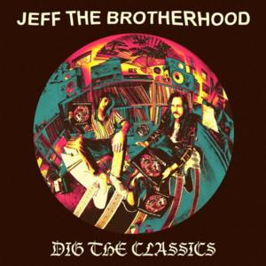 JEFF THE BROTHERHOOD to Release New Covers EP, 9/30