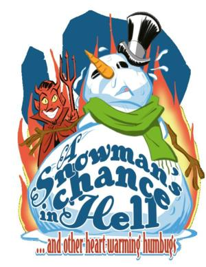 Mirror Theater Company to Present A SNOWMAN'S CHANCE IN HELL AND OTHER HEARTWARMING HUMBUGS, 12/6-22