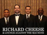 RICHARD CHEESE & LOUNGE AGAINST THE MACHINE Come to the Boulder Theater, 9/28