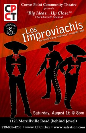 Los Improviachis to Perform at Crown Point Community Theatre, 8/23