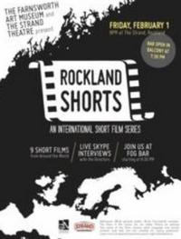 The Farnsworth Art Museum and The Strand Theatre Kick Off Rockland Shorts 2013