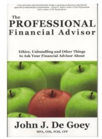 John J. De Goey's THE PROFESSIONAL FINANCIAL ADVISOR Paperback Coming in October