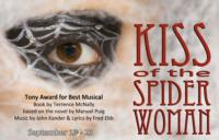 Pandora Productions' 2012/2013 Season Opens With KISS OF THE SPIDERWOMAN