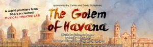 Barrington Stage Company Musical Theatre Lab to Present THE GOLEM OF HAVANA, 7/16-8/10