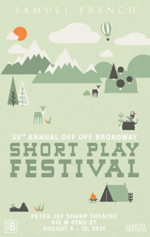 Samuel French Announces Final 30 Works for 2014 Off Off Broadway Short Play Festival, Running 8/4-10