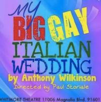 MY BIG GAY ITALIAN WEDDING Extends Through 3/16