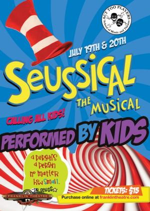 SEUSSICAL Opens Today at the Franklin Theatre