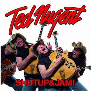 Multi-Platinum Guitar Icon TED NUGENT Releases New Album 'Shutup & Jam'