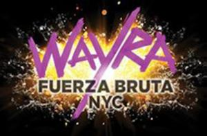 FUERZA BRUTA WAYRA to Begin Performances 4/15 at Daryl Roth Theatre