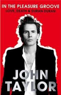 Duran Duran's Co-Founder John Taylor to Receive Writers In Treatment's Highest Honor at the 4th Annual 'Experience, Strength and Hope' Charity Event, 2/15