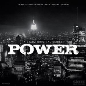 Starz Original Drama Series POWER to Premiere at MIPTV 2014