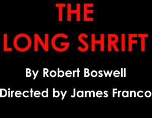Allie Gallerani, Scott Haze and More to Star in THE LONG SHRIFT, Directed by James Franco; Runs 7/7-8/23 at Rattlestick