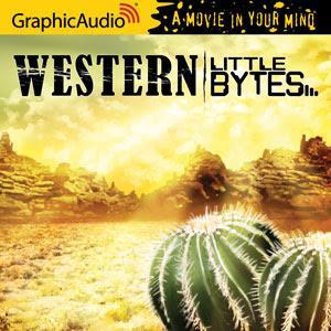 GraphicAudio Releases Nine New Western Little Bytes