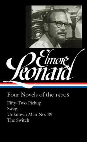 BWW Review: ELMORE LEONARD: FOUR NOVELS OF THE 1970s is a Decidedly Mixed Bag