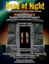 DEAD OF NIGHT Evening of One-Act Plays to Debut at Bare Bones Theater, 2/1-16