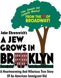 A JEW GROWS IN BROOKLYN Goes on Hiatus, 8/16-10/11